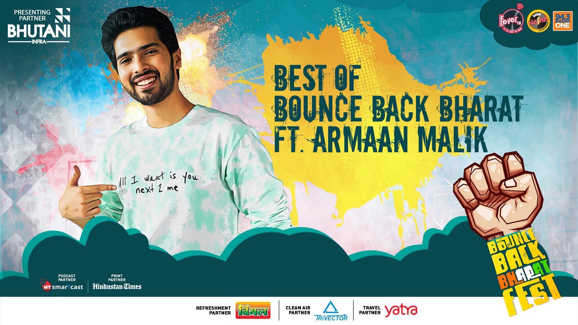 Armaan Malik at bounce back bharat