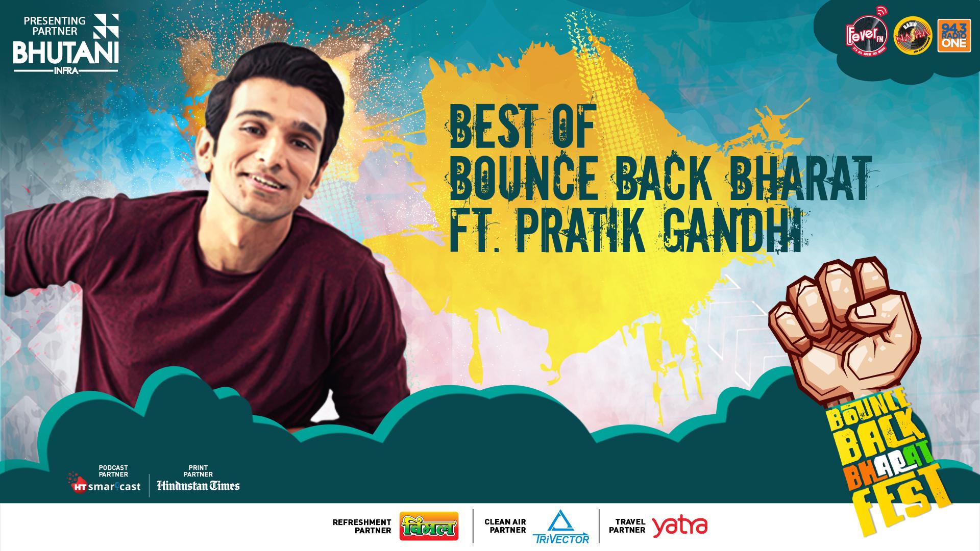Pratik Gandhi at Bounce Back Bharat