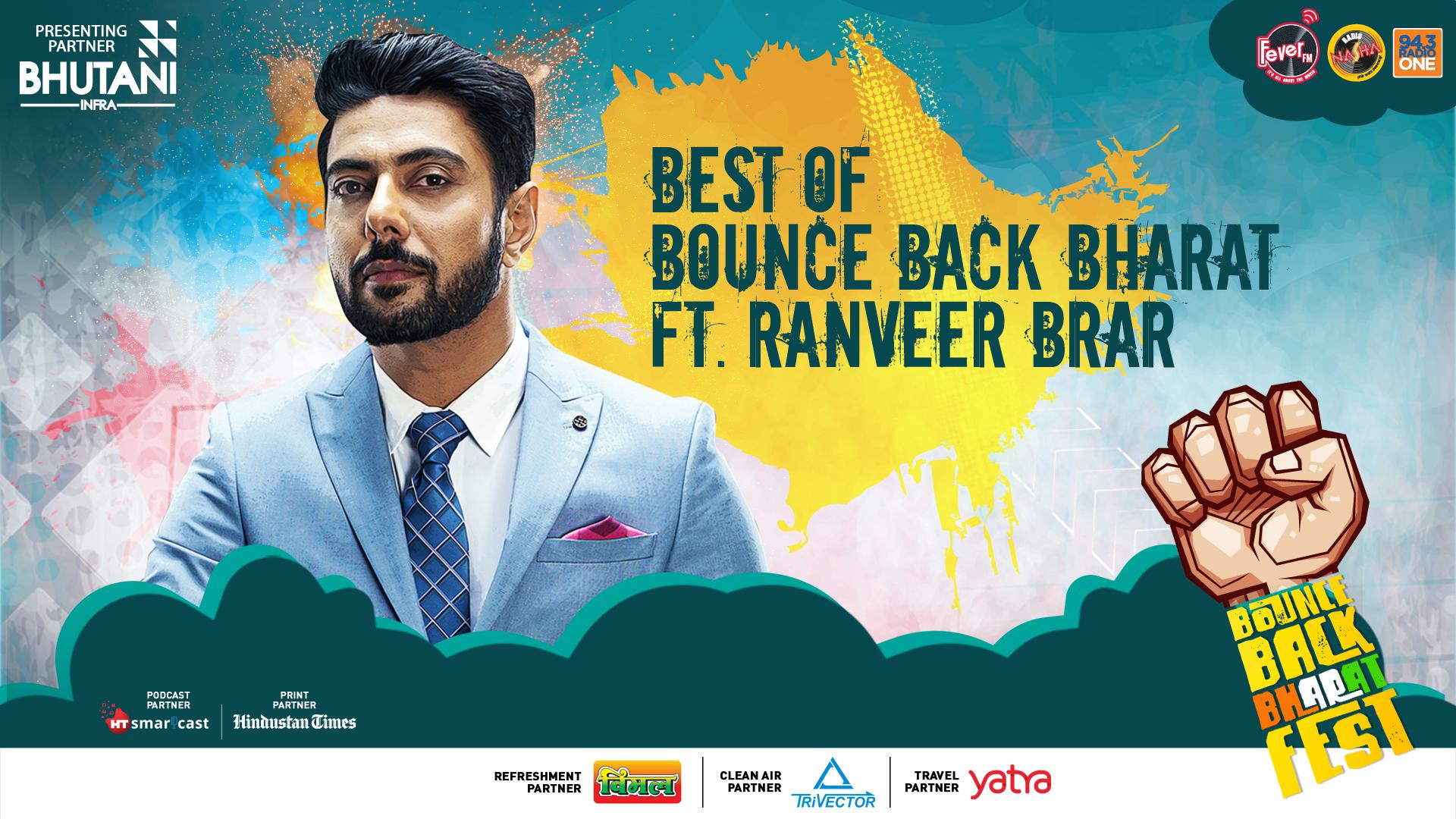 Ranveer BRAR ON BOUNCE BACK BHARAT FEST